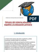 Génesis Del Sistema Educativo Español y La Educación Bueno
