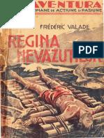 008 Frédéric Valade - Regina nevăzuţilor [1937]-AN.pdf