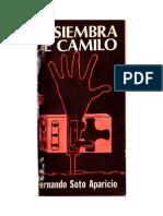 Soto Aparicio Fernando - La Siembra de Camilo