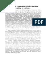 Qualitative Versus Quantitative Decision Making in Business