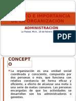conceptoeimportanciadelaorganizacin-130624145214-phpapp01