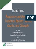Population & Economic Trends for Bennett, Adams County, & Colorado