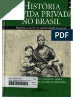 História Da Vida Privada No Brasil Volume 02