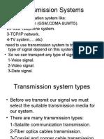 Transmission System