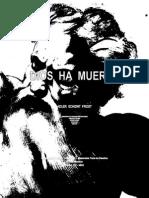 Dios Ha Muerto - Adler Schidnt Frost - 2014