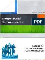 Nature of Interpersonal Communication
