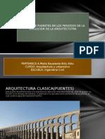 Listado de Puentes en Las Distintas Epocas de La Arquitectura