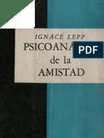 Lepp Ignace Psicoanalisis de La Amistad