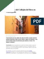 La Leyenda Del Callejón Del Beso en Guanajuato
