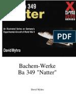 Bachem Ba349 Natter- D. Myhra - Schiffer Military History