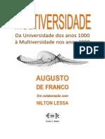 Ciência Aberta -Multiversidade x Universidade - Augusto de Franco