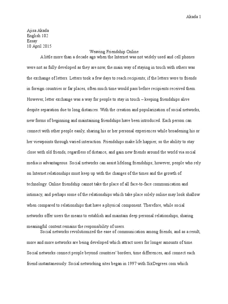 Informative Research Essay Topics  Heroes Essay also Persuasive Essay Outlines Friendship Essay  Social Networking Service  Friendship The Count Of Monte Cristo Essay