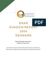 Denmark ENAR Report 2004