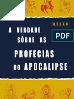 Araceli S. Mello - A Verdade Sôbre As Profecias Do Apocalipse.pdf