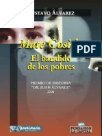MATE COSIDO, EL BANDIDO DE LOS POBRES