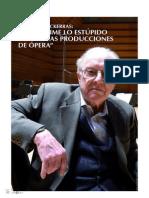 Charles Mackerras [Me Deprime Lo Estupido de Muchas Producciones de Opera]