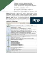 Programa Da Disciplina de Fundamentos de Síntese de Fármacos - 2012.1