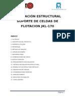 Evaluacion Estructural Estructura Soporte Celda de Flotacion Jkl-170 Ok