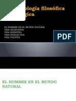 Antropología 2 - Vida Vegetativa, Sensitiva, Intelectiva, Volitiva