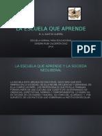 La Escuela Que Aprende m. a. Santos Guerra