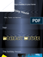 The Holiday House