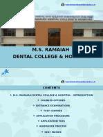 M.S. Ramaiah Dental College