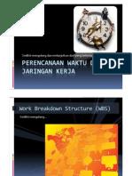 Jaringan Kerja Dan Penjadualan Proyek
