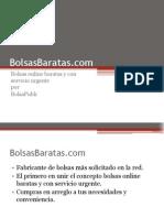 BolsasBaratas - Compra on-line con servicio urgente
