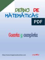 Cuaderno de Matemáticas Cuenta y Completa