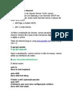 Compartilhando Internet DHCP E GATEWAY