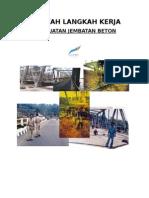 Langkah Langkah Kerja Pembuatan Jembatan Beton