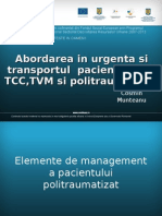 34 Abordarea in Urgenta Si Transportul Pacientului Cu TCC, TVM Si Politraumatism