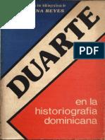 Jorge Tena Reyes - Duarte en La Historiografía Dominicana