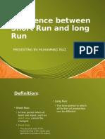 Difference Between Short Run and Long Run