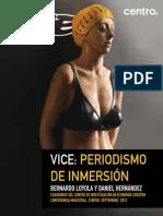 Vice Periodismo de Inmersion