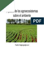 Impacto de Los Agrosistemas Sobre El Ambiente