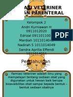 SEDIAAN PARENTERAL Kelompok 2 Farmasi Veteriner
