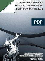 Laporan Kompilasi Hasil Kajian Pemetaan Di Kota Surabaya Tahun 2011