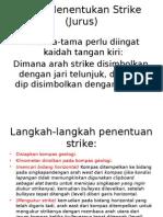 Cara Menentukan Strike (Jurus)