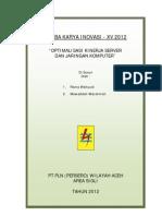LKI- XV 2012 (Optimalisasi Kinerja Server Dan Jarkom - PLN Sigli)