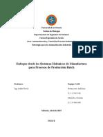 CAM - UNIDAD 5 - TEMA 5 - Enfoque Desde Los Sistemas Holónicos de Manufactura Para Procesos de Producción Batch