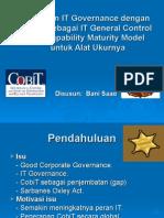 Penilaian IT Governance Dengan CobiT Sebagai IT General