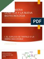 La Ingenieria Genetica y La Nueva Biotecnologia
