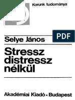 SELYE JANOS Stressz Distressz Nelkul