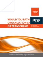 Would You Rather Your Organization Change... or Transform?