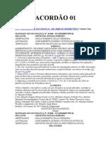ACORDÃO ACÓRDÃO PROCESSO ADMINISTRATIVO 01