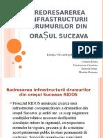 Redresarea Infrastructurii Drumurilor Din Orașul SUCEAVA-proiect