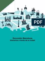 Excursión Barcelona- Itinerarios a Través de La Ciudad