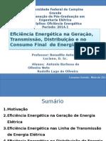 Eficiência Energética Na Geração,Transmissão, Distribuição e Consumo Final de Energia Elétrica