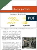 Dualidad Onda Partícula